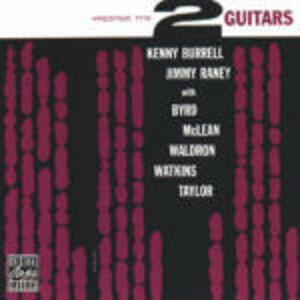 Two Guitars - CD Audio di Kenny Burrell,Jimmy Raney