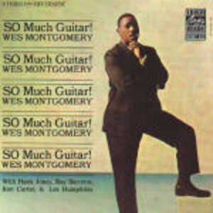 Foto Cover di So Much Guitar!, CD di Wes Montgomery, prodotto da Concord