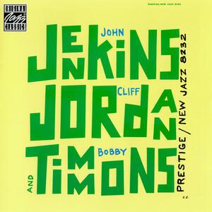 Jenkins Jordan & Timmons - CD Audio di Bobby Timmons,John Jenkins,Clifford Jordan