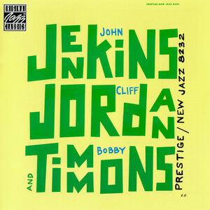 CD Jenkins Jordan & Timmons Bobby Timmons , John Jenkins , Clifford Jordan