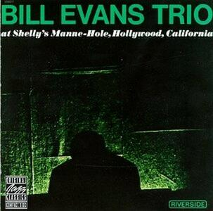 At Shelly's Manne-Hole - CD Audio di Bill Evans