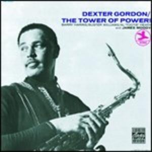 The Tower of Power - CD Audio di Dexter Gordon