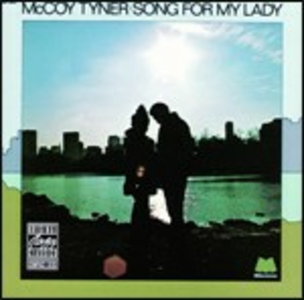 CD Song for My Lady di McCoy Tyner