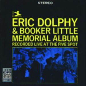 CD Memorial Album Eric Dolphy , Booker Little