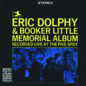 CD Memorial Album Eric Dolphy , Booker Little