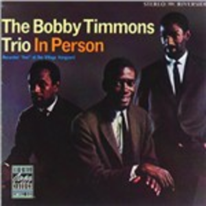 CD In Person di Bobby Timmons (Trio)