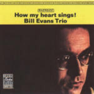 How My Heart Sings! - CD Audio di Bill Evans