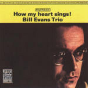 CD How My Heart Sings! di Bill Evans (Trio)