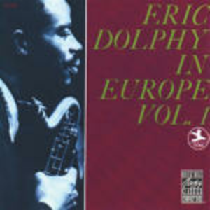 CD Eric Dolphy in Europe vol.1 di Eric Dolphy