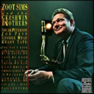 CD Zoot Sims and the Gershwin Brothers Zoot Sims , Gershwin Brothers