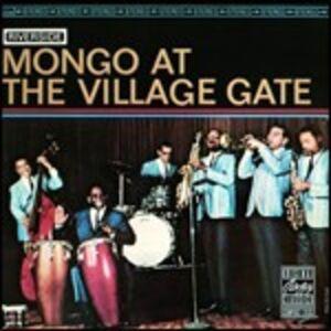 CD At the Village Gate di Mongo Santamaria