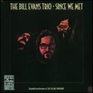 Since We Met - CD Audio di Bill Evans