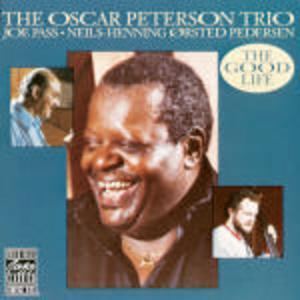 CD The Good Life di Oscar Peterson