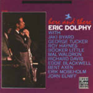 CD Here & There di Eric Dolphy