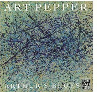 CD Arthur's Blues di Art Pepper