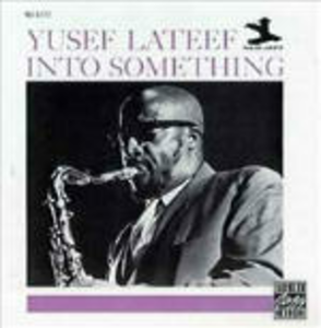 CD Into Something di Yusef Lateef