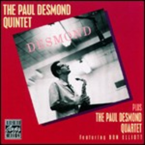 CD The Paul Desmond Quintet - The Paul Desmond Quartet Paul Desmond (Quartet) , Paul Desmond (Quintet)
