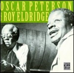 CD Oscar Peterson & Roy Eldridge Oscar Peterson , Roy Eldridge
