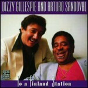 CD To a Finland Station di Dizzy Gillespie