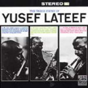 The Three Faces of Yusef - CD Audio di Yusef Lateef
