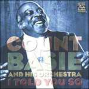 CD I Told You So di Count Basie