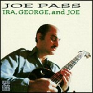 CD George, Ira & Joe di Joe Pass