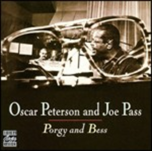 CD Porgy and Bess Oscar Peterson , Joe Pass