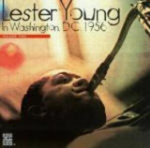 In Washington DC 1956 vol.2 - CD Audio di Lester Young
