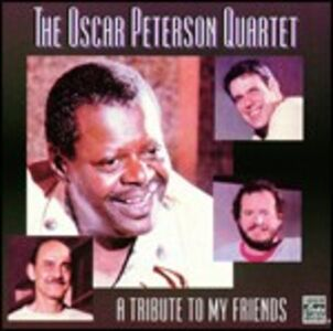 CD A Tribute to My Friends di Oscar Peterson