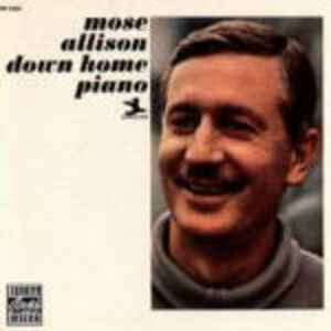 Foto Cover di Down Home Piano, CD di Mose Allison, prodotto da Concord