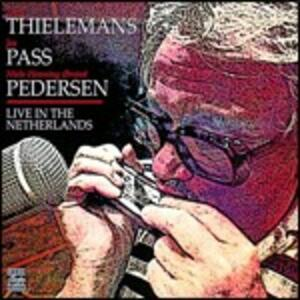 Live in the Netherlands - CD Audio di Joe Pass,Toots Thielemans