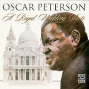 CD A Royal Wedding Suite di Oscar Peterson