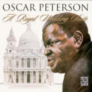 CD A Royal Wedding Suite di Oscar Peterson