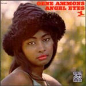 Angel Eyes - CD Audio di Gene Ammons