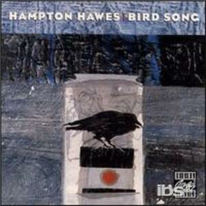 Foto Cover di Bird Song, CD di Hampton Hawes, prodotto da Original Jazz Classics