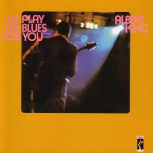 CD I'll Play the Blues di Albert King
