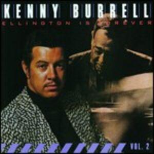 Foto Cover di Ellington is Forever vol.2, CD di Kenny Burrell, prodotto da Concord