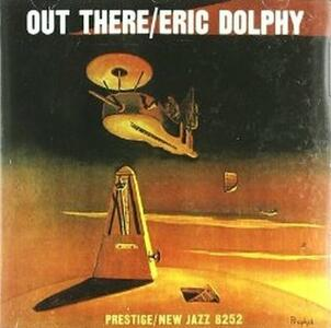Out There - CD Audio di Eric Dolphy