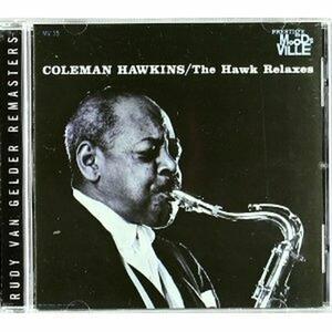The Hawk Relaxes - CD Audio di Coleman Hawkins