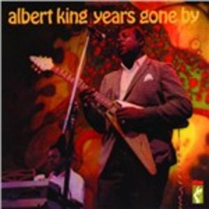 CD Years Gone by di Albert King