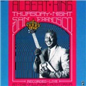 CD Thursday Night in San Francisco di Albert King