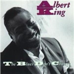 The Blues Don't Change - CD Audio di Albert King