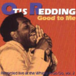 CD Good to me di Otis Redding