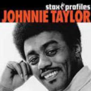 CD Johnnie Taylor. Stax Profiles di Johnnie Taylor