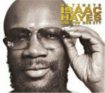 CD Ultimate Isaac Hayes. Can you dig it? di Isaac Hayes