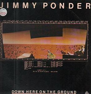 Down Here on the Ground - Vinile LP di Jimmy Ponder