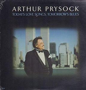 Vinile Today's Love Songs, Tomorrow's Blues Arthur Prysock