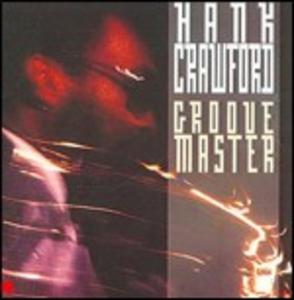 CD Groove Master di Hank Crawford