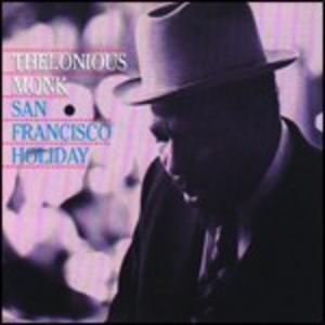 CD San Francisco Holiday di Thelonious Monk