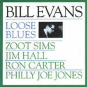 Foto Cover di Loose Blues, CD di Bill Evans, prodotto da Concord